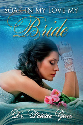 Soak In My Love My Bride