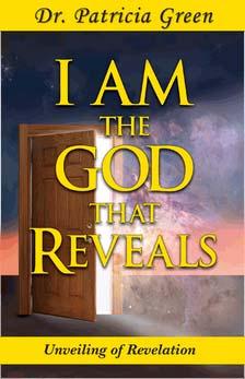 I AM The God That Reveals: Unveiling of Revelation